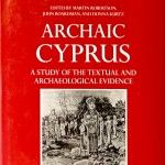 Archaic Cyprus – Oxford Monograpghs on Classical Archaeology