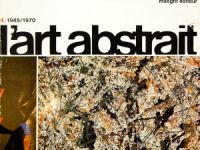 L'art abstrait – 1945/1970
