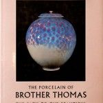 The porcelain of Brother Thomas: The path to the beautiful