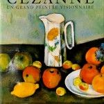 Cezanne – Un grand peintre visionnaire