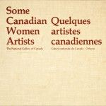 Some canadian women artists – Quelques artistes canadiennes