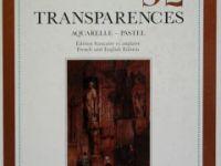 92 transparences (Aquarelle-Pastel)