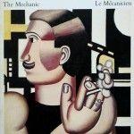 Fernand Léger: The Mechanic / Le Mécanicien