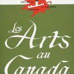 Les Arts au Canada