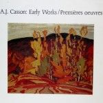 A. J. Casson : Early Works / Premières oeuvres