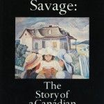 Anna Savage: The Story of a Canadian Painter