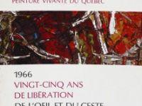 1966: Vingt-cinq ans de l'oeil et du geste
