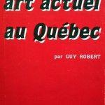 Art actuel au Québec