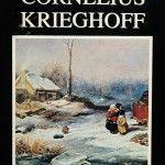 Cornelius Krieghoff: Peintre de moeurs 1815-1872