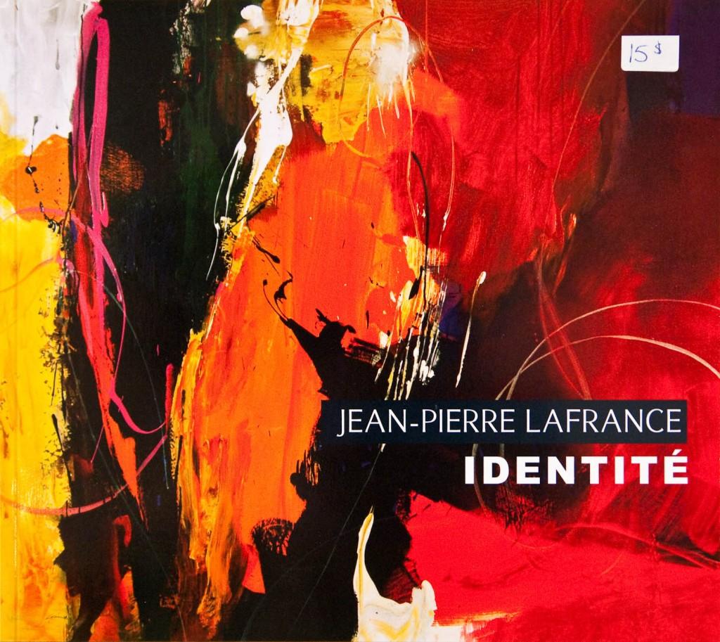 Jean-Pierre Lafrance – Catalogue d'exposition IDENTITÉ