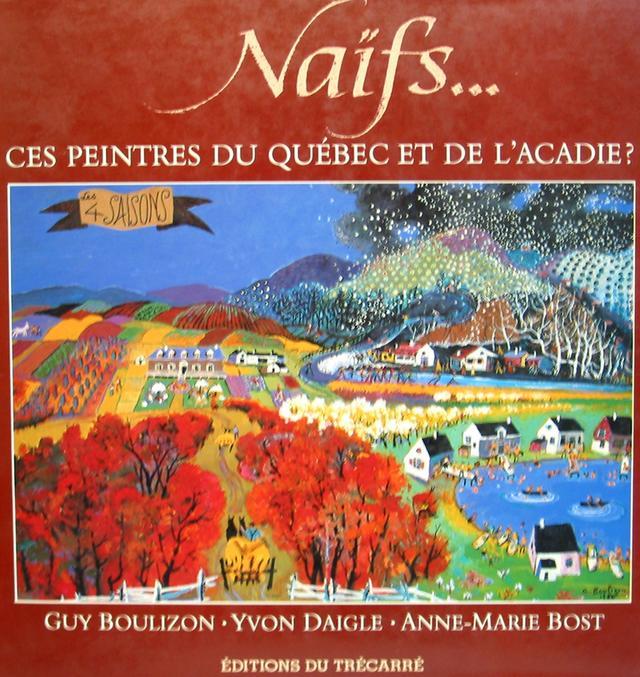 Naif Ces Peintres du Québec et