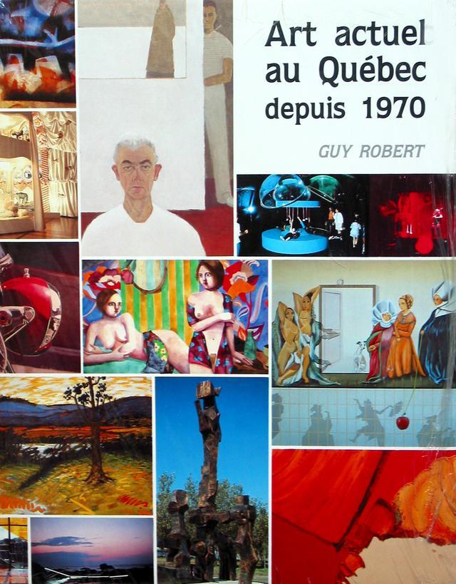 Art actuel au Québec depuis 1970